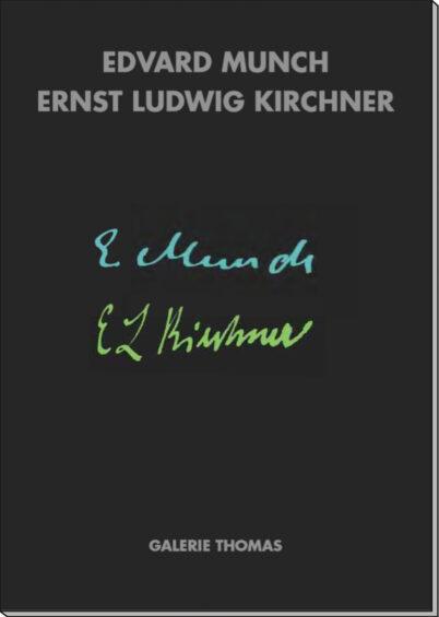 Edvard Munch und Ernst Ludwig Kirchner